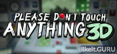 ❌ Download Please, Don't Touch Anything 3D Full Game Torrent | Latest version [2020] Adventure