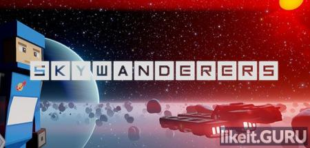 ✅ Download Skywanderers Full Game Torrent | Latest version [2020] Simulator