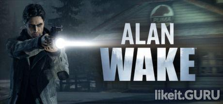 ✅ Download Alan Wake Full Game Torrent | Latest version [2020] Adventure