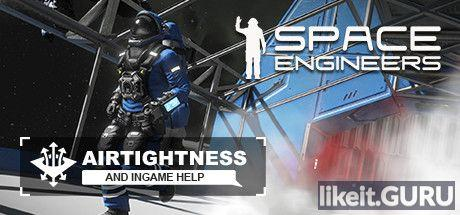 Download Space Engineers Full Game Torrent | Latest version [2020] Simulator