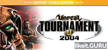 ✅ Download Unreal Tournament 2004 Full Game Torrent   Latest version [2020] Shooter