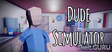 ✅ Download Dude Simulator Full Game Torrent | Latest version [2020] Simulator