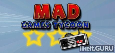 ✅ Download Mad Games Tycoon Full Game Torrent   Latest version [2020] Simulator