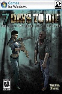Download 7 Days To Die Game Free Torrent (1.28 Gb)