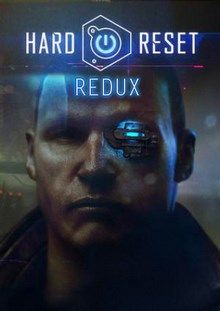 2016 Hard Reset Redux Action Games, Adventure download free