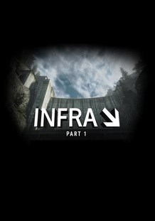 INFRA Part 1 Adventure download torrent