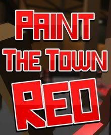 Paint The Town Red Download Full Game Torrent (268 Mb)