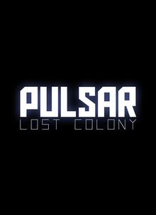Action, Adventure, Simulation 2015 PULSAR Lost Colony torrent game full