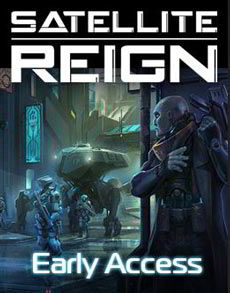 Download Satellite Reign Game Free Torrent (644 Mb)