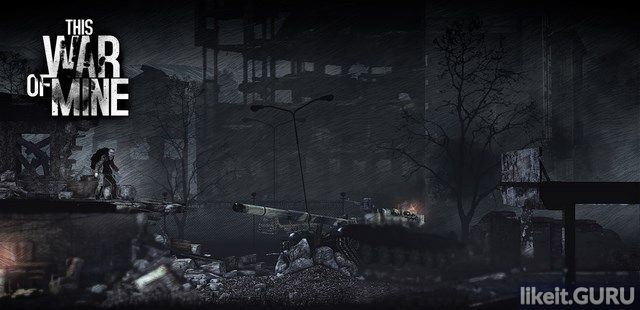 Adventure 2014 This War of Mine The Little Ones torrent game full