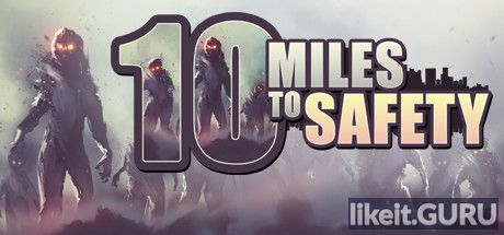 ✔️ Download 10 Miles To Safety Full Game Torrent | Latest version [2020] Arcade