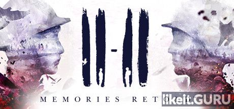 ✅ Download 11-11 Memories Retold Full Game Torrent | Latest version [2020] Adventure