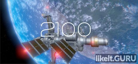 ✅ Download 2100 Full Game Torrent | Latest version [2020] Adventure