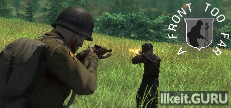 ✅ Download A Front Too Far: Normandy Full Game Torrent | Latest version [2020] Action