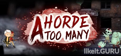 ✅ Download A Horde Too Many Full Game Torrent | Latest version [2020] Arcade