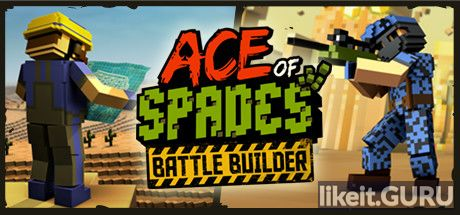 ✅ Download Ace of Spades: Battle Builder Full Game Torrent | Latest version [2020] Action