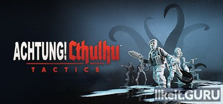 ✅ Download Achtung! Cthulhu Tactics Full Game Torrent | Latest version [2020] RPG