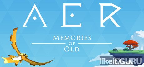 ✅ Download AER: Memories of Old Full Game Torrent | Latest version [2020] Adventure