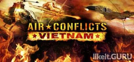 ✅ Download Air Conflicts: Vietnam Full Game Torrent | Latest version [2020] Simulator