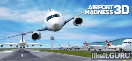 ✅ Download Airport Madness 3D Full Game Torrent | Latest version [2020] Simulator