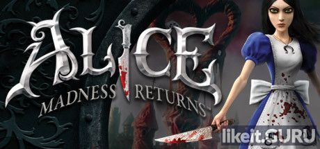 ✅ Download Alice: Madness Returns Full Game Torrent | Latest version [2020] Adventure