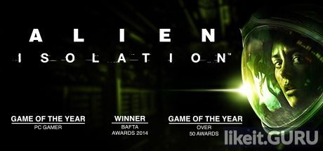Download full game Alien: Isolation on PC via torrent