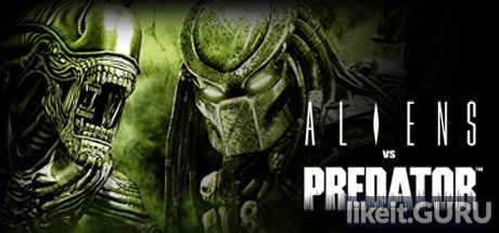 ✅ Download Aliens vs. Predator Full Game Torrent | Latest version [2020] Shooter