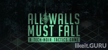 ✅ Download All Walls Must Fall Full Game Torrent | Latest version [2020] RPG