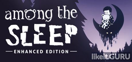 ✅ Download Among the Sleep Full Game Torrent | Latest version [2020] Action \ Horror