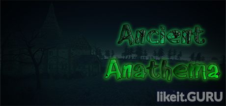 ✅ Download Ancient Anathema Full Game Torrent | Latest version [2020] Adventure