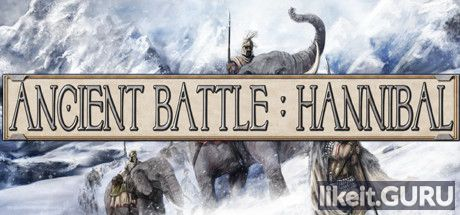 ✅ Download Ancient Battle: Hannibal Full Game Torrent | Latest version [2020] Strategy