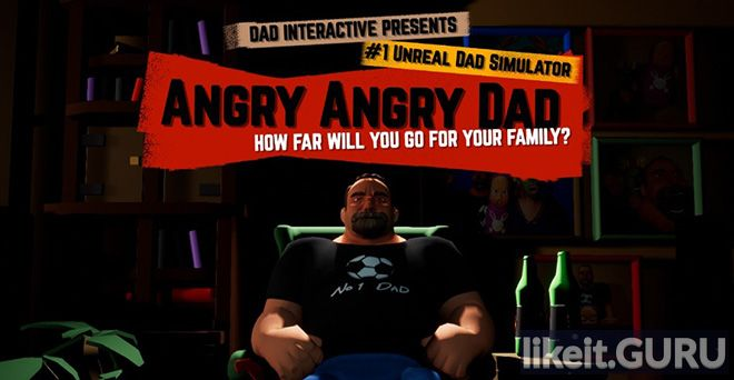 ✅ Download Angry Angry DAD Full Game Torrent | Latest version [2020] Arcade