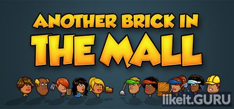 ✅ Download Another Brick in the Mall Full Game Torrent | Latest version [2020] Simulator