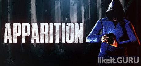 ✅ Download Apparition Full Game Torrent | Latest version [2020] Action \ Horror