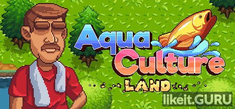 ❌ Download Aquaculture Land Full Game Torrent | Latest version [2020] Simulator