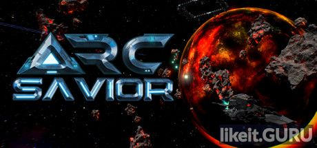 ✔️ Download Arc Savior Full Game Torrent | Latest version [2020] Action