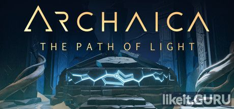 ✅ Download Archaica: The Path of Light Full Game Torrent | Latest version [2020] Adventure