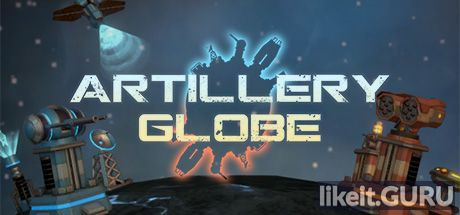 ✔️ Download Artillery Globe Full Game Torrent | Latest version [2020] Strategy