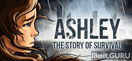 ❌ Download Ashley: The Story Of Survival Full Game Torrent | Latest version [2020] Adventure