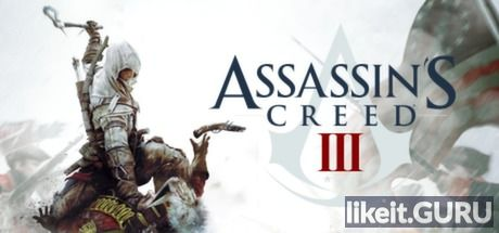 ✅ Download Assassin's Creed 3 Full Game Torrent | Latest version [2020] Adventure