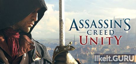 ✔️ Download Assassin's Creed Unity Full Game Torrent | Latest version [2020] Action