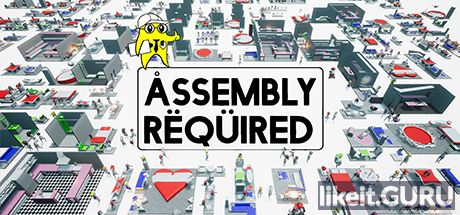 ✅ Download Assembly Required Full Game Torrent | Latest version [2020] Simulator