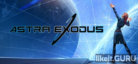 ❌ Download Astra Exodus Full Game Torrent | Latest version [2020] Strategy