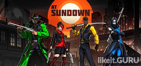 ✅ Download AT SUNDOWN Full Game Torrent | Latest version [2020] Arcade