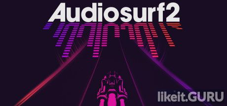 ✅ Download AudioSurf 2 Full Game Torrent | Latest version [2020] Arcade