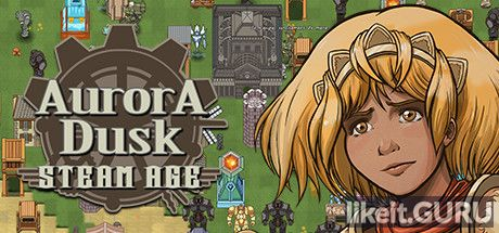 ✔️ Download Aurora Dusk: Steam Age Full Game Torrent | Latest version [2020] RPG