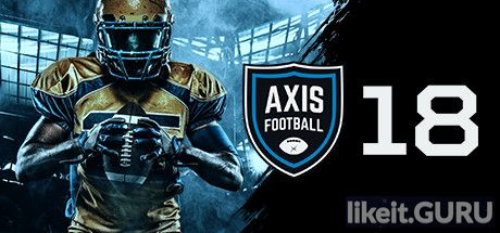 ✅ Download Axis Football 2018 Full Game Torrent | Latest version [2020] Simulator
