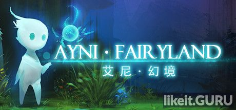 ✅ Download Ayni Fairyland Full Game Torrent | Latest version [2020] Arcade