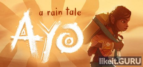 Download full game Ayo: A Tale Rain via torrent on PC