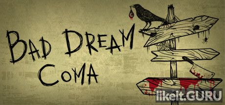 ✅ Download Bad Dream Coma Full Game Torrent | Latest version [2020] Adventure